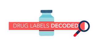 Drug Labels Decoded